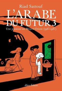 Livres Couvertures de L'Arabe du futur - volume 3 -