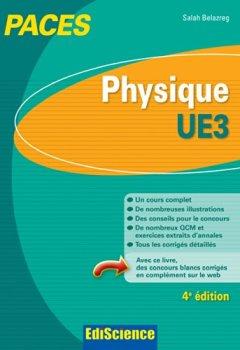 Livres Couvertures de Physique-UE3 PACES - 4e éd. : Manuel, cours + QCM corrigés