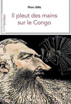 Livres Couvertures de Il pleut des mains sur le Congo