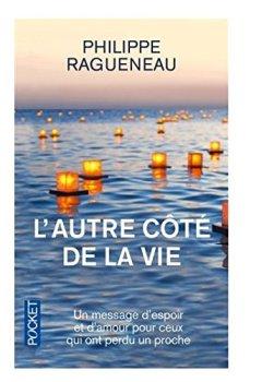 Livres Couvertures de L'autre côte de la vie - Un merveilleux message d'espoir pour tous ceux qui ont perdu un proche