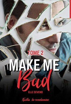 Livres Couvertures de Make me bad - tome 2