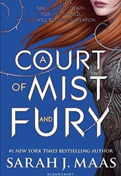 Portada del libro deA Court Of Mist And Fury (A Court of Thorns and Roses)