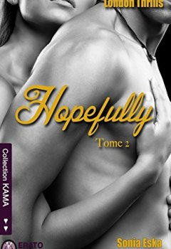 Livres Couvertures de Hopefully: London Thrills tome 2