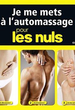 Livres Couvertures de Je pratique l'auto-massage pour les Nuls