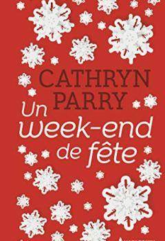 Livres Couvertures de Un week-end de fête : Une romance de Noël pleine de paillettes en édition collector, le cadeau idéal ! (Hors Collection)