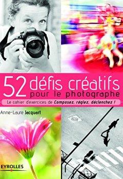 Livres Couvertures de 52 Défis Creatifs pour le Photographe