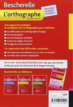Livres Couvertures de Bescherelle L'orthographe pour tous: Ouvrage de référence sur l'orthographe française