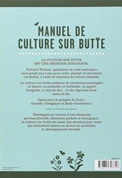 Livres Couvertures de Manuel de culture sur butte : Une démarche permaculturelle. Pas de labour, pas de produits chimiques, des légumes bons, sains et bios !