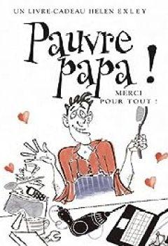 Livres Couvertures de Pauvre papa !