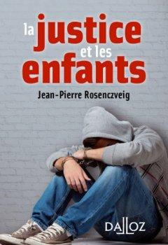 Livres Couvertures de La justice et les enfants - 1ère édition