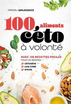 Livres Couvertures de 100 aliments céto à volonté