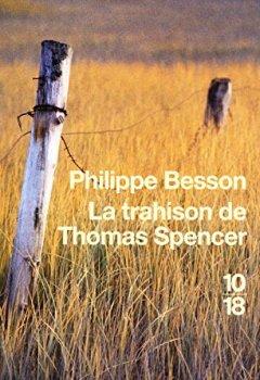 Livres Couvertures de La trahison de Thomas Spencer