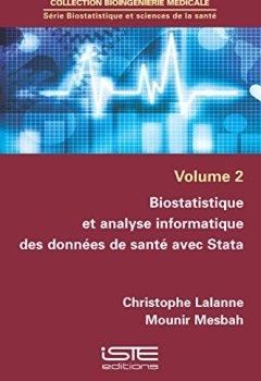 Livres Couvertures de Biostatistique et analyse informatique des données de santé avec Stata