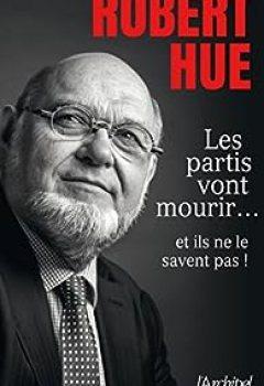 Les Partis Vont Mourir... Et Ils Ne Le Savent Pas !