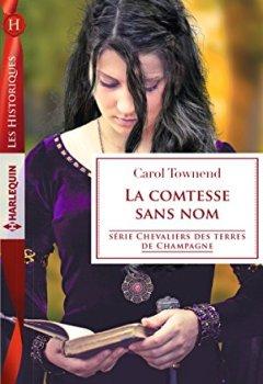 Livres Couvertures de La comtesse sans nom (Chevaliers des terres de Champagne t. 5)
