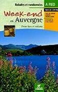 Week-end en Auvergne : Entre lacs et volcans