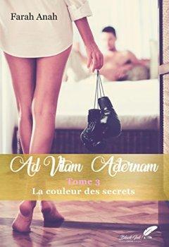 Livres Couvertures de Ad Vitam Aeternam tome 3 : La couleur des secrets