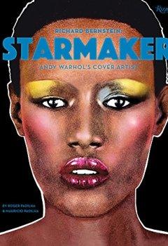 Livres Couvertures de Richard Bernstein Starmaker: Andy Warhol's Cover Artist