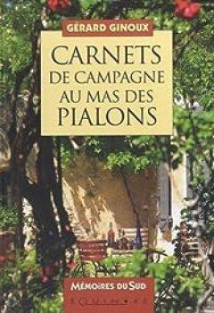 Carnets De Campagne Au Mas Des Pialons