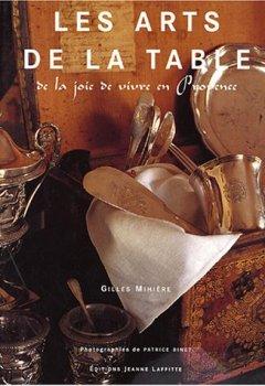 Livres Couvertures de Les arts de la table : De la joie de vivre en Provence