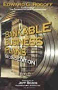 Bankable Business Plans by Edward G. Rogoff (2007-09-28)