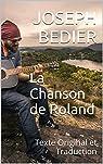 La Chanson de Roland: Texte Original et Traduction