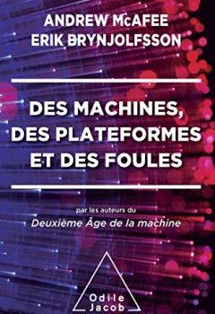 Livres Couvertures de Des machines, des plateformes et des foules