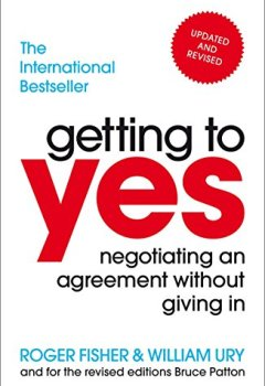 Livres Couvertures de Getting to Yes: Negotiating an agreement without giving in