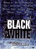 Black and White (1999) by ben stiller