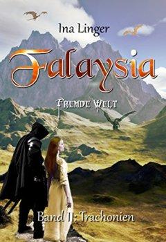 Abdeckungen Falaysia - Fremde Welt - Band II: Trachonien