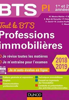 Livres Couvertures de Tout le BTS Professions immobilières - 2018-2019 - 1re et 2e années