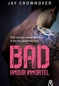 Livres Couvertures de Bad - T4 Amour immortel