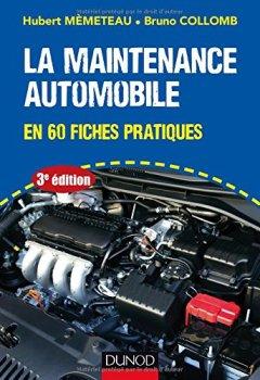 Livres Couvertures de La maintenance automobile - 3e éd. - en 60 fiches pratiques