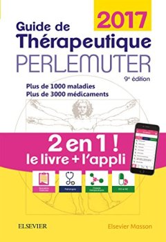 Livres Couvertures de Guide de thérapeutique Perlemuter 2017 (livre + application)