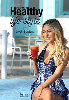 Livres Couvertures de Le guide Healthy life style