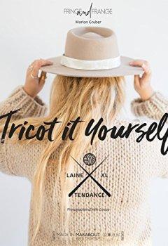 Livres Couvertures de Tricot It Yourself: 30 tricots à créer
