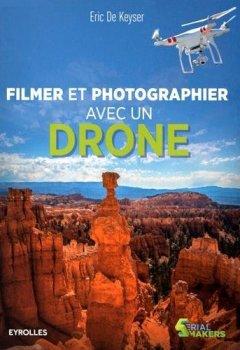 Livres Couvertures de Filmer et photographier avec un drone
