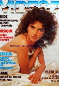 VIDEO 7 [No 16] du 01/12/1982 - GUIDE MAGNETOSCOPES MUSIQUE - L'IMAGE ELECTRONIQUE A L'OPERA AFFREUX - POURQUOI TERENCE HILL ET BUD SPENCER SONT INSEPARABLES MAGIE - L'ODYSSEE DU CINEMA FANTASTIQUE PLEIN SUD - CADEAUX POUR FANTASMER AVEC CLIO de Indie Author