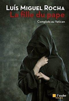 Livres Couvertures de La Fille du Pape