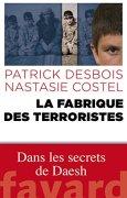 Livres Couvertures de La fabrique des terroristes