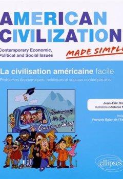 Livres Couvertures de American Civilization Made Simple la Civilisation Américaine Facile. Problèmes Économiques, Politiques et Sociaux Contemporains
