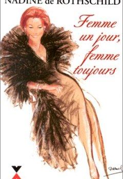 Livres Couvertures de FEMME UN JOUR FEMME TOUJOURS