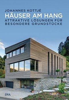 Livres Couvertures de Häuser am Hang: Attraktive Lösungen für besondere Grundstücke