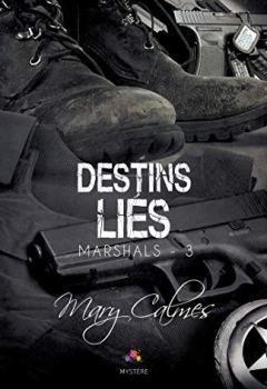 Livres Couvertures de Destins Liés: Marshals, T3