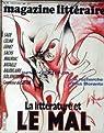 Le Magazine Littéraire n°564. La Littérature contre le Mal