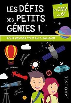 Livres Couvertures de Les défis des petits génies du CM2 à la 6e