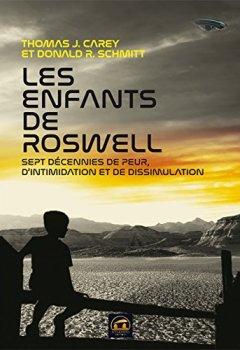 Livres Couvertures de Les enfants de Roswell : Sept décennies de peur, d'intimidation et de dissimulation