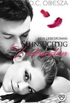 Buchdeckel von Sehnsüchtig - Verbunden: (K)ein Liebesroman