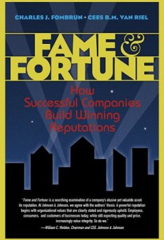 Livres Couvertures de Fame and Fortune: How Successful Companies Build Winning Reputations