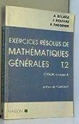 Exercices resolus de mathematiques generales : CNAM niveau A